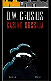 Kasino Rossija (1-5): als die Russen den Kommunismus abschafften (German Edition)