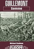 Guillemont: Somme (Pen and Sword)