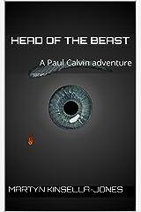 Head of the Beast: A Paul Calvin adventure (Cerberus Conspiracy Book 1) Kindle Edition
