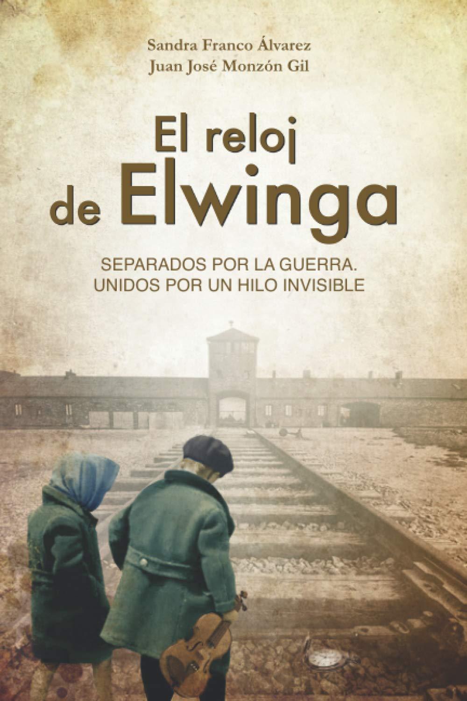 El reloj de Elwinga: Un relato inspirador y apasionante que ...