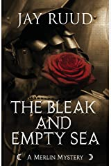 The Bleak and Empty Sea: The Tristram and Isolde Story (Merlin Mystery) Paperback