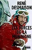 Les forces de la montagne: Mémoires