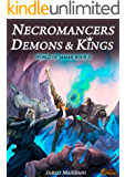 Necromancers, Demons & Kings: A LitRPG Epic (World of Samar Book 2)