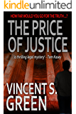 The Price of Justice (The Justice Trilogy Book 2)
