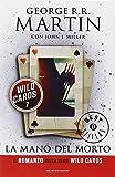 La mano del morto. Wild Cards: 7