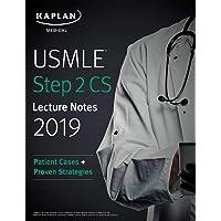 USMLE Step 2 CS Lecture Notes 2019: Patient Cases + Proven Strategies (USMLE Prep)