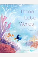 Finding Dory: Three Little Words (Disney Picture Book (ebook)) Kindle Edition