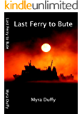 LAST FERRY TO BUTE