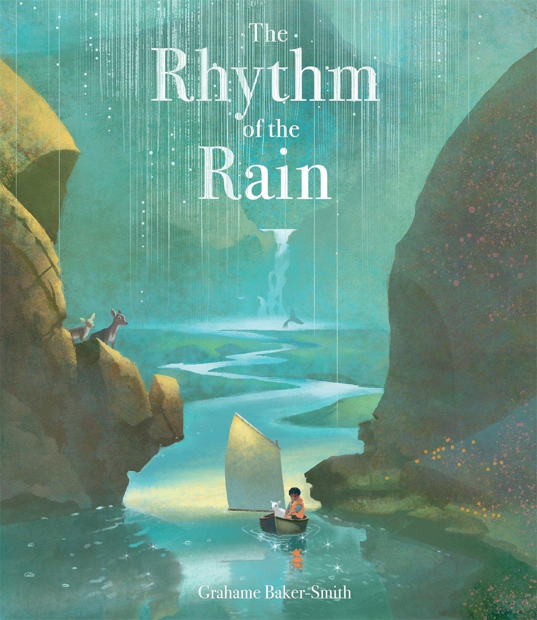 The Rhythm of the Rain: Amazon.co.uk: Baker-Smith, Grahame, Baker-Smith,  Grahame: 9781787410145: Books