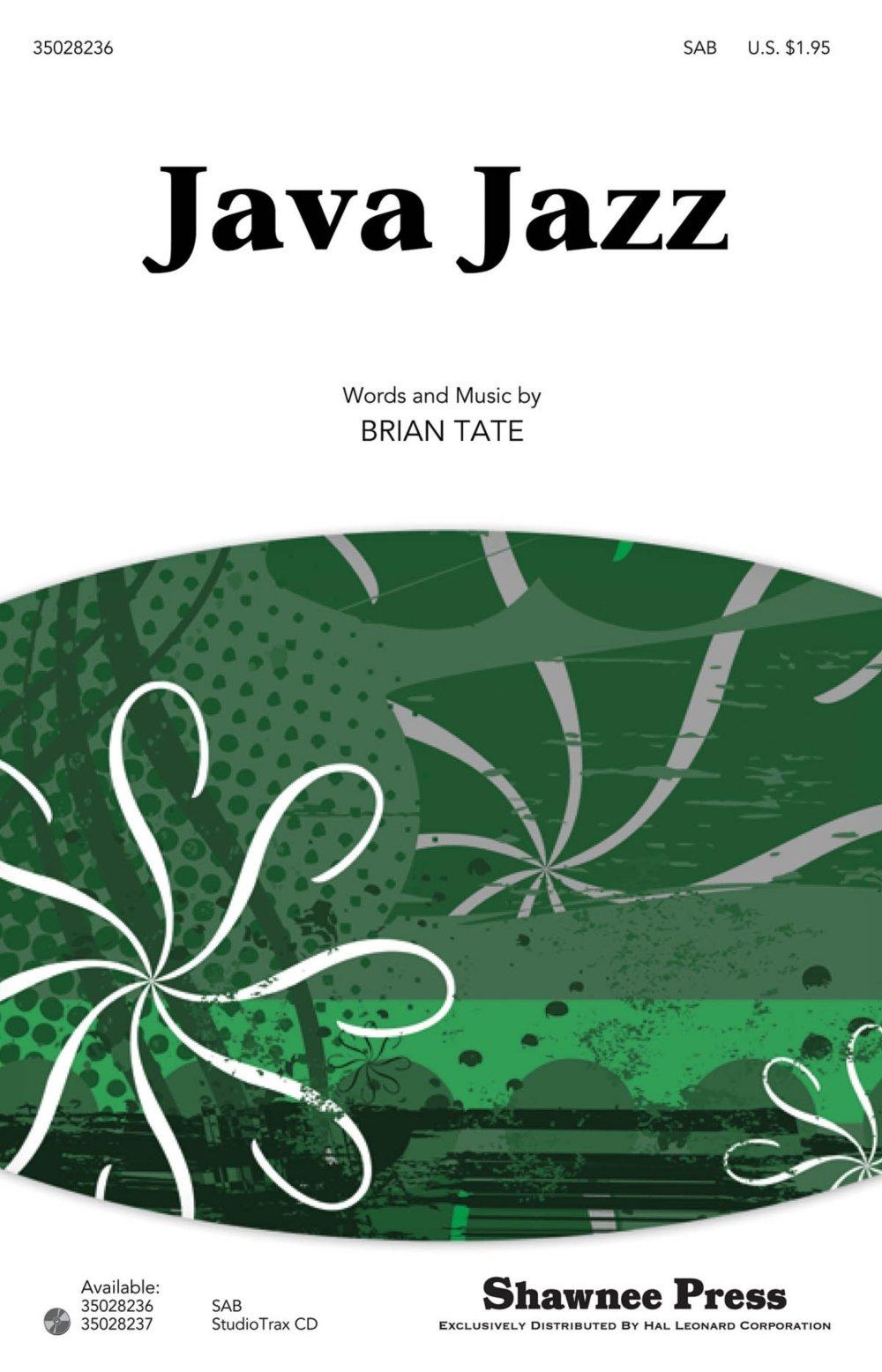 Download Shawnee Press Java Jazz SAB composed by Brian Tate PDF