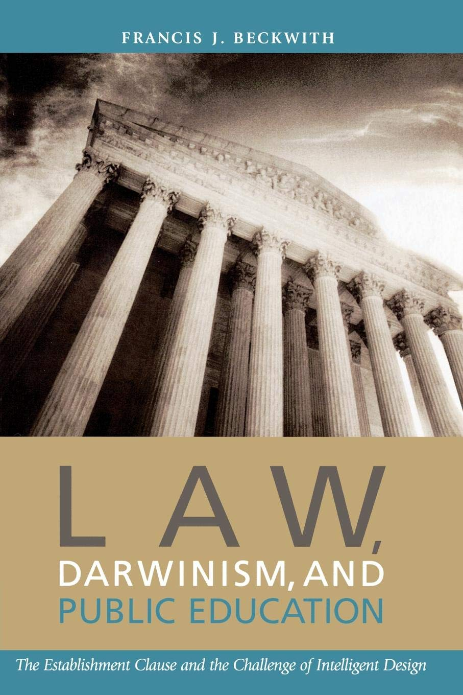 Read Online Law, Darwinism, and Public Education: The Establishment Clause and the Challenge of Intelligent Design ebook