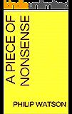 A PIECE OF NONSENSE (Nonsense Trilogy Book 1)