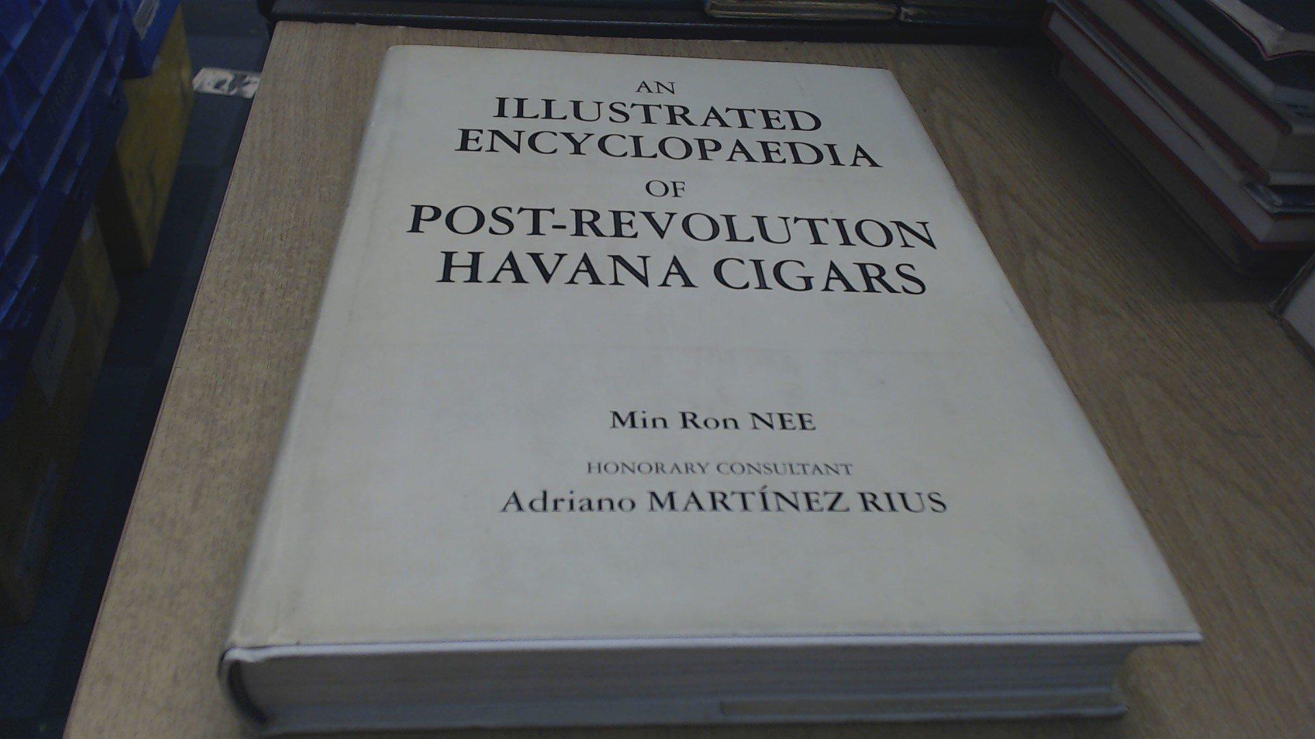 An Illustrated Encyclopaedia of Post-revolution Havana Cigars ...