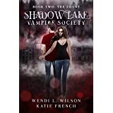 Shadow Lake Vampire Society Book Two: The Count