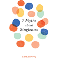 7 Myths about Singleness (English Edition)