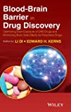 Blood-Brain Barrier in Drug Discovery: Optimizing