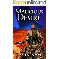 MALICIOUS DESIRE (Bent, Not Broken series Book 1)