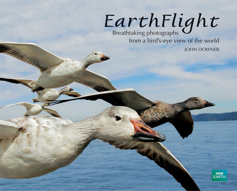 EarthFlight: Breathtaking Photographs from a Bird's-Eye View of the World pdf epub
