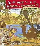 Busca y encuentra en la naturaleza (Vox - Infantil / Juvenil - Castellano - A Partir De 5/6 Años)