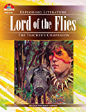 Lord of the Flies: The Teacher's Companion (Exploring Literature Series)