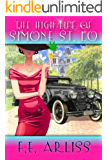 The High Life of Simone St. Lo (The St. Lo Series Book 1)