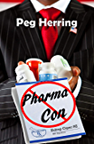 Pharma Con (Kidnap Capers Book 2)