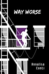 Way Worse (Superhero Stories: The W Series Book 8) Kindle Edition