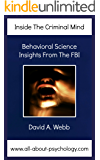 Inside The Criminal Mind: Behavioral Science Insights From The FBI (English Edition)
