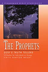The Prophets: God's Truth Tellers (Fisherman Bible Studyguide Series)