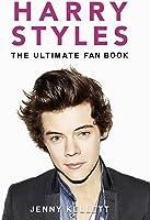 Harry Styles: Ultimate Fan Book 2015: Harry