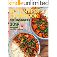 Instant Pot for beginners 2019: easy and healthy recipes (English Edition)