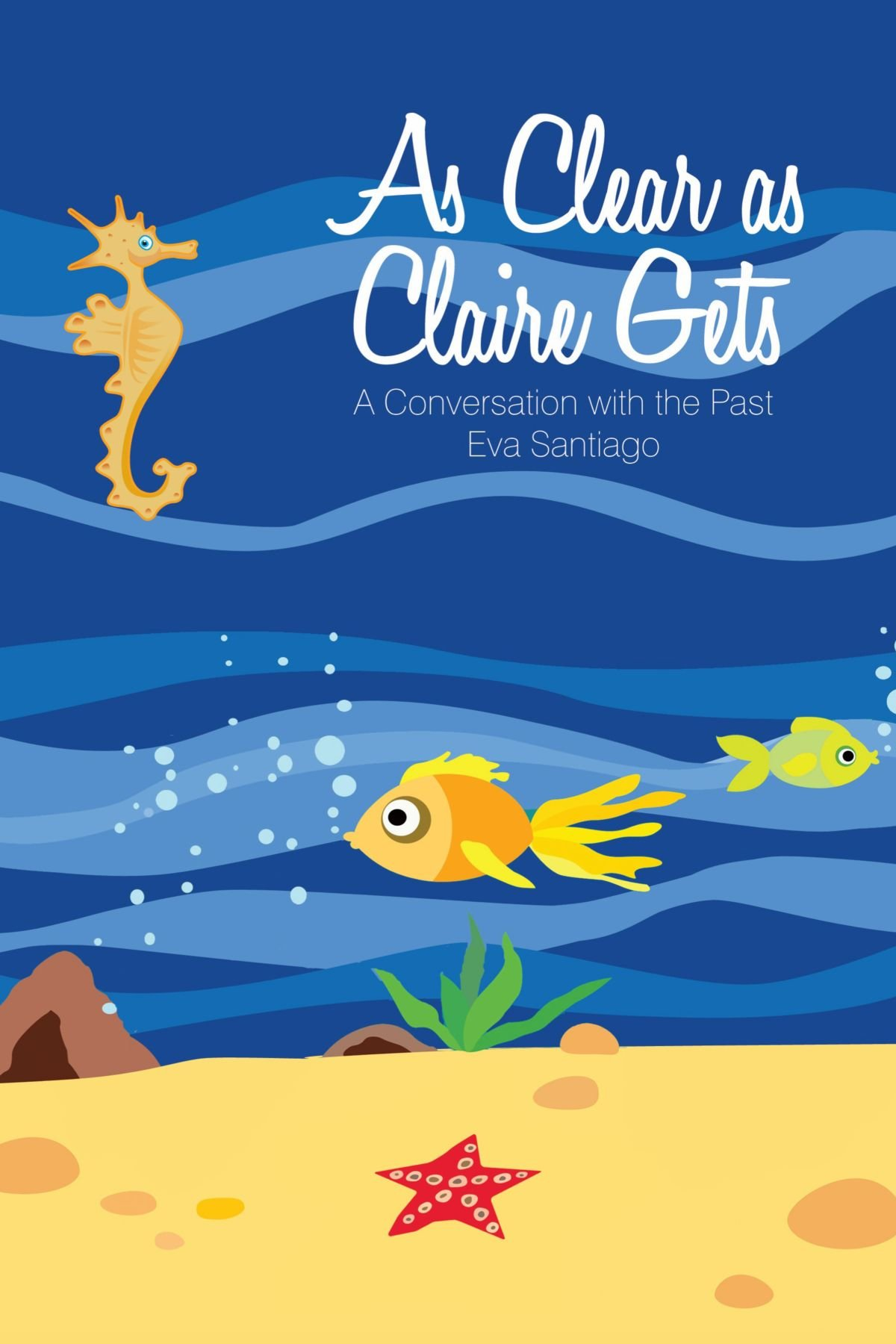Download As Clear as Claire Gets: A Conversation with the Past ebook