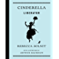 Cinderella Liberator (English Edition)