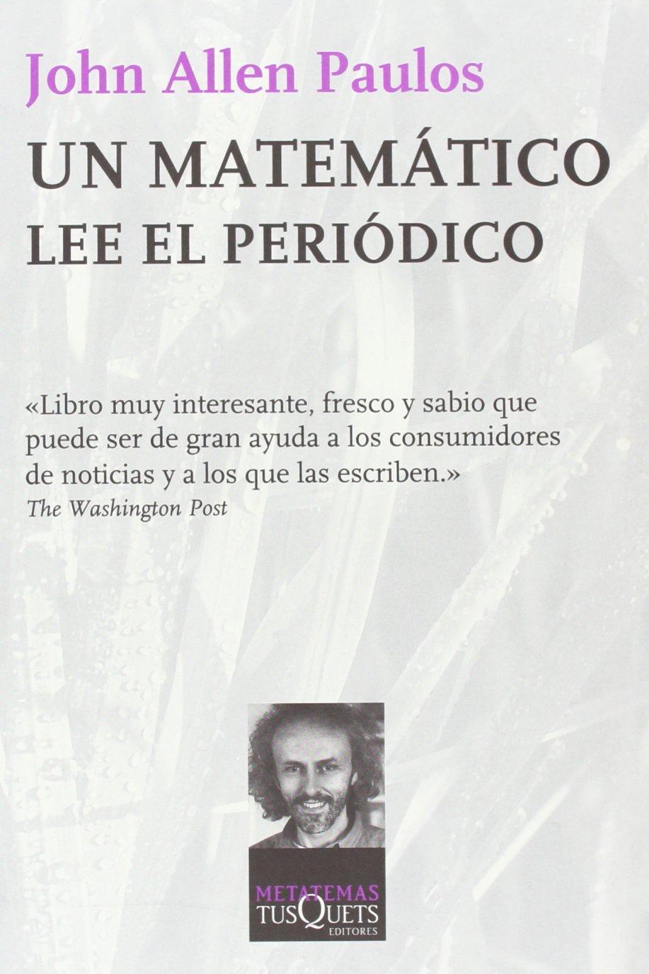 Libro, un matemático lee el periódico, de John A. Paulos