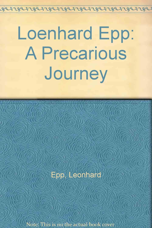 loenhard epp a precarious journey