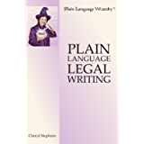 Plain Language Legal Writing (Plain Language Wizardry Book 1)