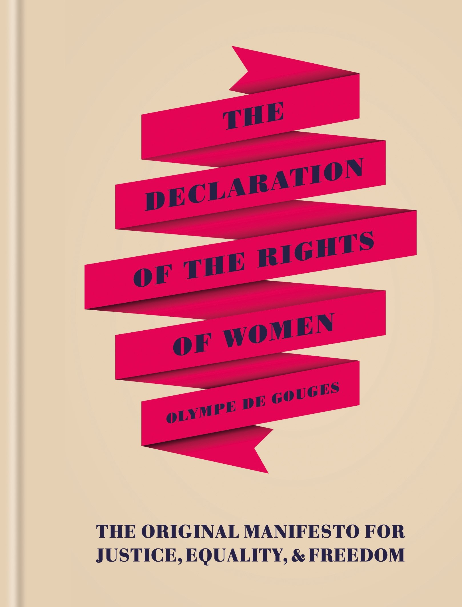 The Declaration of the Rights of Women: Olympe de Gouges