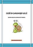 Zezé o caramujo lelé (1)
