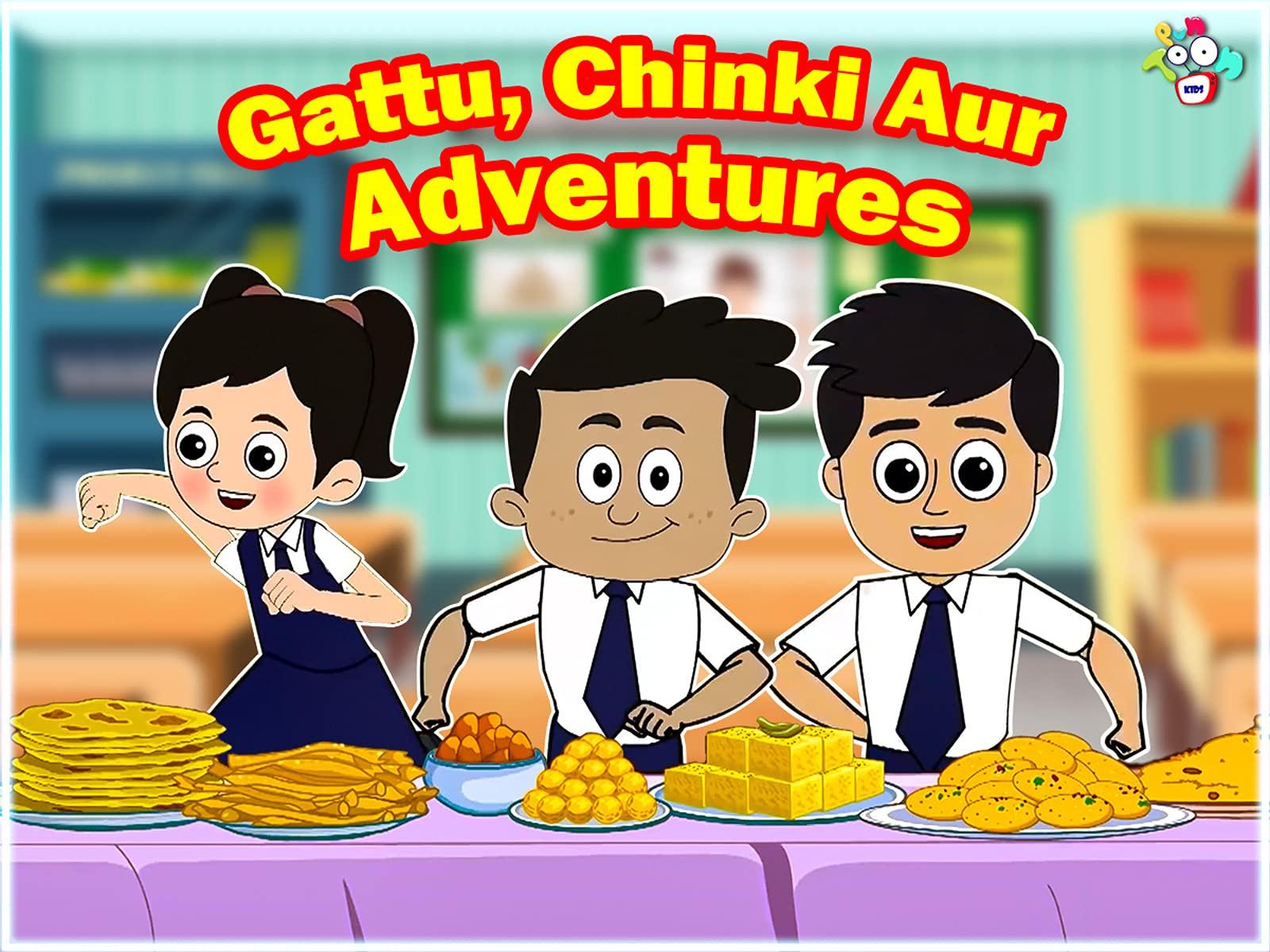 Gattu, Chinkli Aur Adventures - Season 1