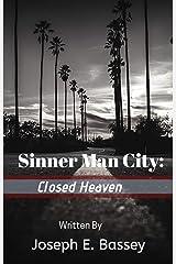 Sinner Man City: Closed Heaven Kindle Edition