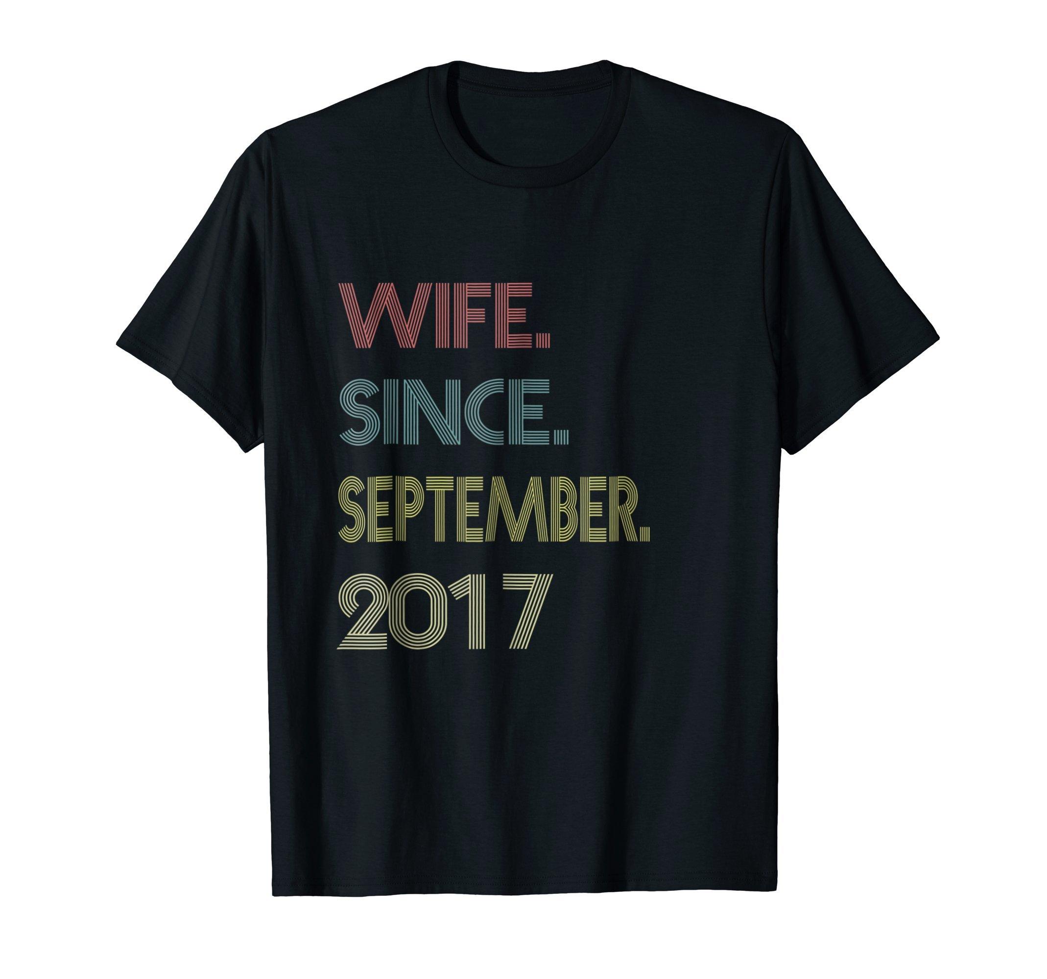 1st Wedding Anniversary - Wife Since September 2017 Shirt