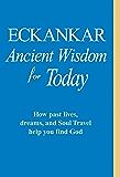 ECKANKAR--Ancient Wisdom for Today