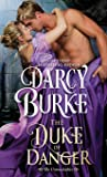 The Duke of Danger (The Untouchables) (Volume 6)