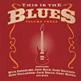 This Is The Blues Vol. 3