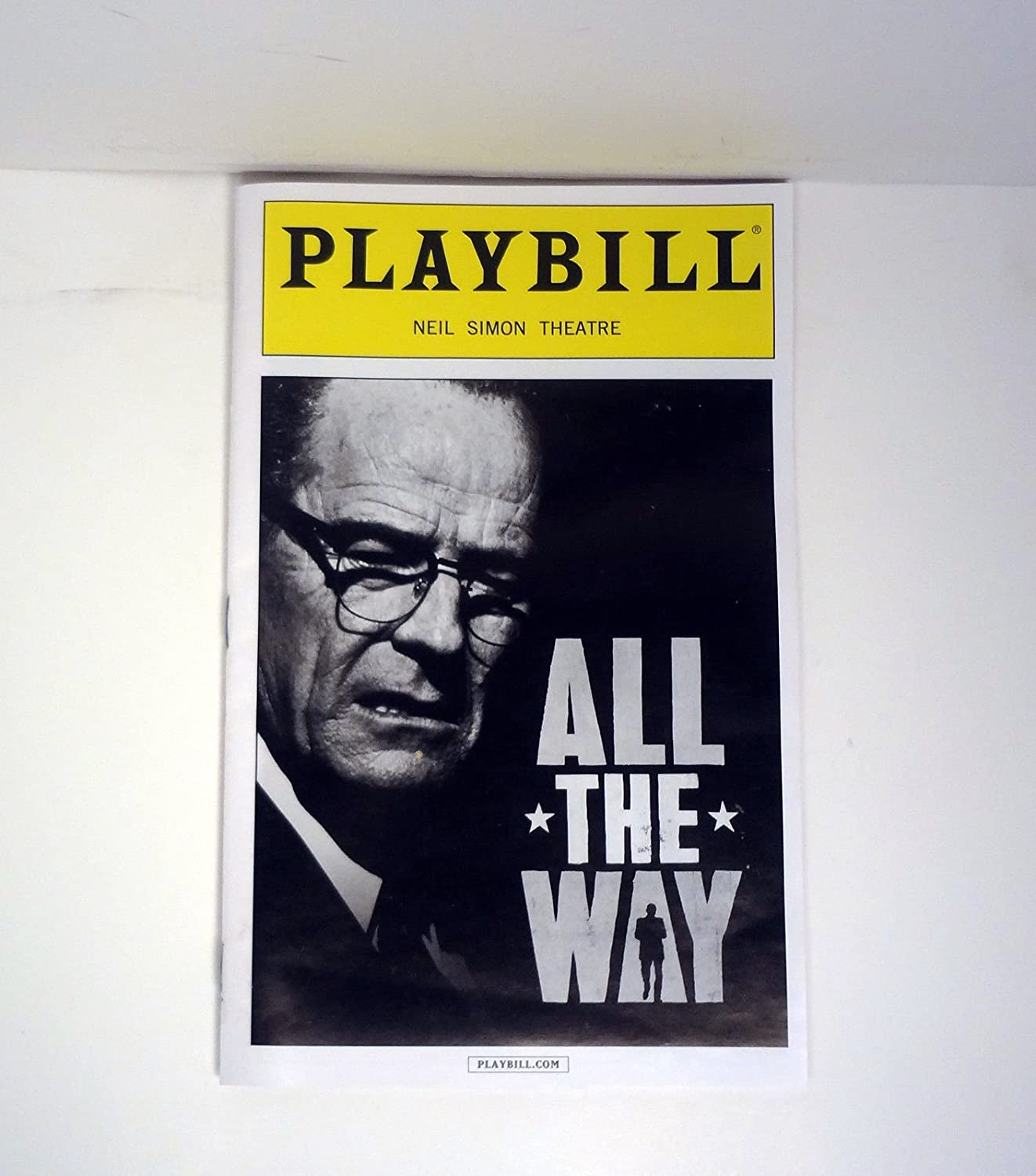 Bryan Cranston LBJ All The Way 2014 Broadway Playbill