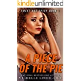 A Piece of the Pie (Sweet and Spicy Book 1)