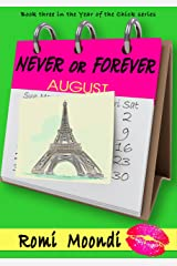 Never or Forever (Book 3 in the Year of the Chick series) Kindle Edition