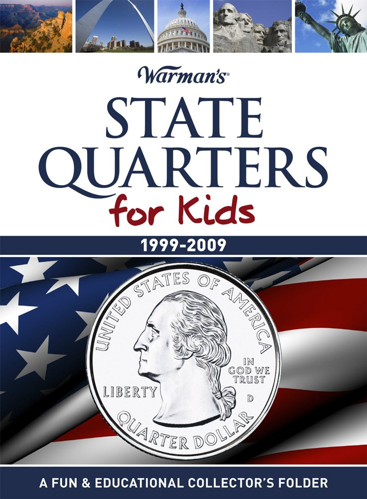 State Quarters for Kids: 1999-2009, A Fun & Educational Collector's Folder (Warman's Kids Coin Folders)