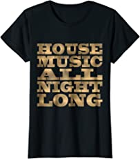 Faux Gold House Music All Night Long EDM Electro T-Shirt