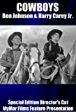 COWBOYS: Ben Johnson and Harry Carey Jr. - Special Edition Director's Cut